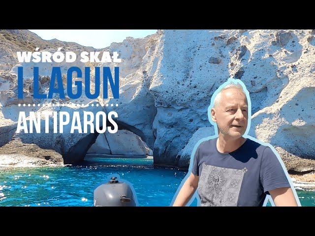 Natura 🌬️💧 na Antiparos i port na Naxos. / Odc. 58