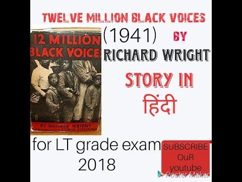 Twelve Million Black Voices By Richard Wright For Lt