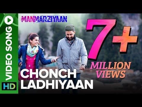 Chonch Ladhiyaan | Video Song | Manmarziyaan | Amit Trivedi, Shellee | Abhishek, Taapsee, Vicky