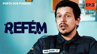 Vídeo - REFÉM – EPISÓDIO 3 DE 5