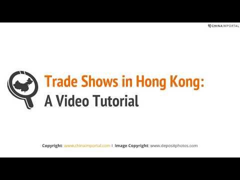 Trade Shows in Hong Kong 2017: Video Tutorial