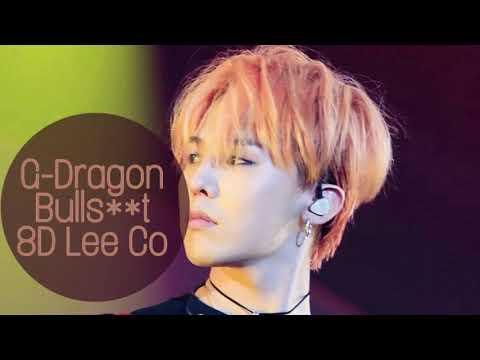 G-Dragon - Bullshit {8D Audio 🎧}