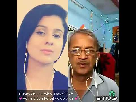 Humne tum ko dil ye de diya. . . . . by Prabhu Dayal Dixit and Bunny