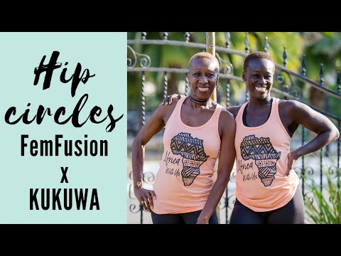 Hip Circles (Whining) for Pelvic Health + Kukuwa Fitness African Dance Workout