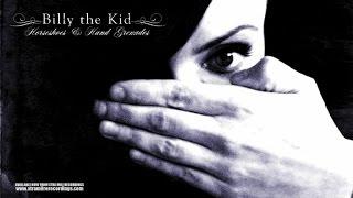 Billy The Kid - Horseshoes & Hand Grenades - Full Album