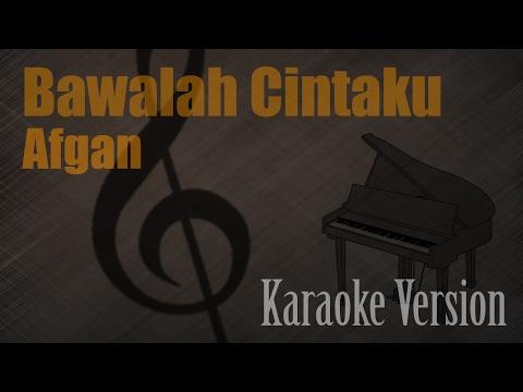 Afgan - Bawalah Cintaku Karaoke Version | Ayjeeme Karaoke
