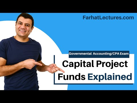 Capital project fund governmental accounting CPA exam FAR