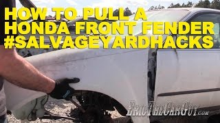 How To Pull A Honda Front Fender #Salvageyardhacks