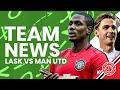 Manchester United V LASK | Team News LIVE | Stretford Paddock