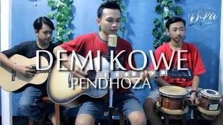 PENDHOZA - DEMI KOWE - COVER BY D'LA BAND