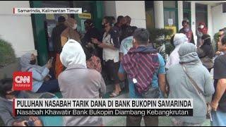 Puluhan Nasabah Tarik Dana Di Bank Bukopin Samarinda