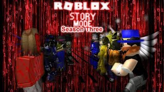 Roblox Story Mode Season Three (Episode 2: The Marked One.)