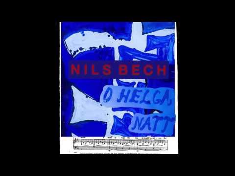 "Nils Bech ""O Helga Natt"" (Official Audio) - DFA RECORDS"