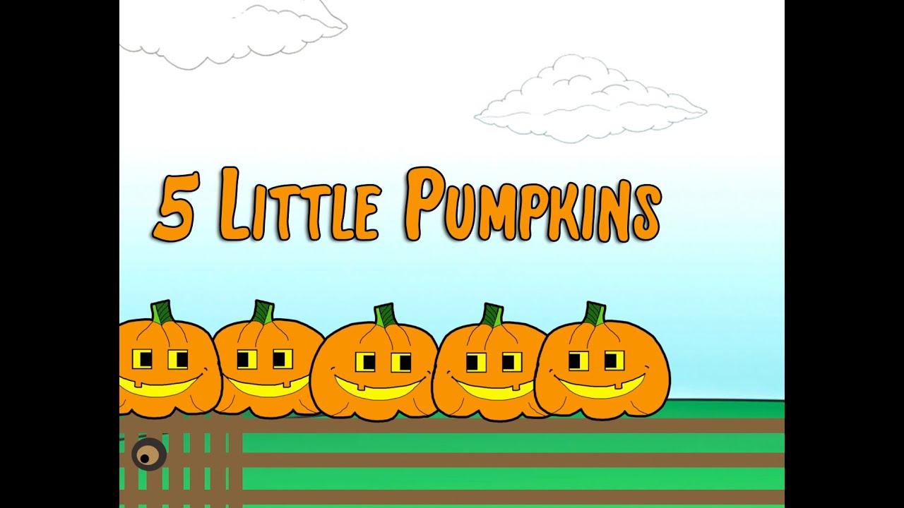 5 Little Pumpkins Sitting On A Gate Children S Song