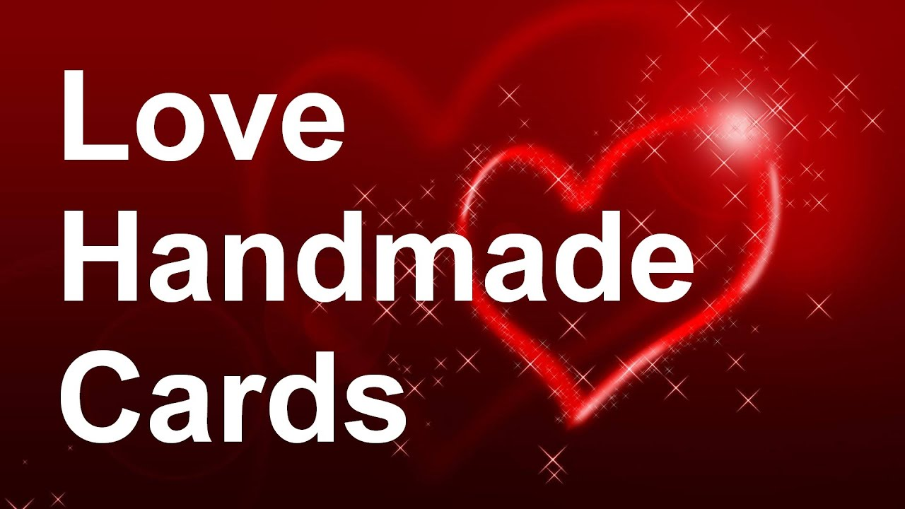 Handmade Cards Love Love Greeting Cards Ideas Part 2 Youtube