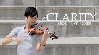 Clarity - Violin & Piano cover - Zedd feat. Foxes - Daniel Jang