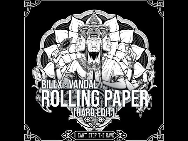 Billx Vandal Rolling Paper (A bit less hard edit)