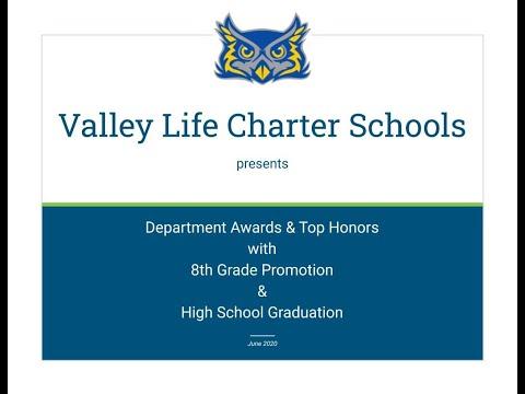Valley Life Charter Schools 2020 Promotion & Graduation