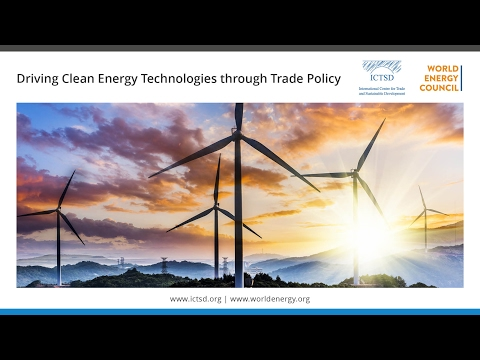 Driving Clean Energy Technologies through Trade Policy - Session I