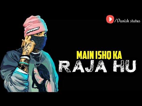 Ishq Ka Raja Addy Nagar Whatsapp Status|Ishq Ka Raja