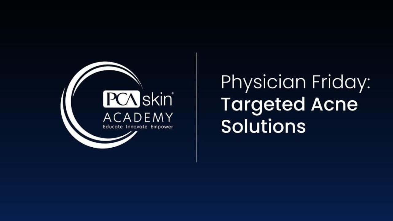 Click to open this video in a pop-up modal: Physician Friday: Targeted Acne Solutions