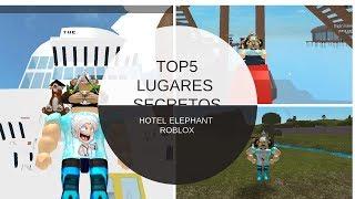 TOP 5 LUGARES SECRETOS EN HOTEL ELEPHANT    ROBLOX HOTEL ELEPHANT    PAULO ANDRE