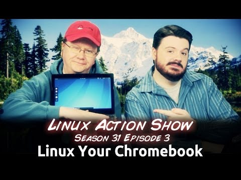 Linux Your Chromebook | Linux Action Show s31e03
