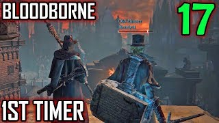 Bloodborne 1st Timer Walkthrough - Part 17 - Old Hunter Henriett -  A New Ally
