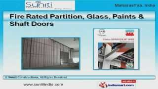 Fire Rated Door & Partition by Suniti Constructions, Pune
