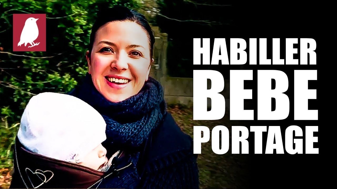 102a4e27853f COMMENT HABILLER BEBE EN PORTAGE - YouTube
