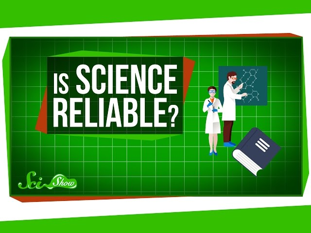Is Science Reliable?
