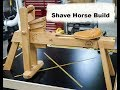 Shave Horse Build