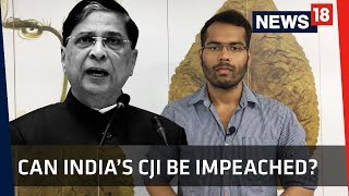 CJI Impeachment | Can the Chief Justice of India Be Impeached? | News18 Explainer