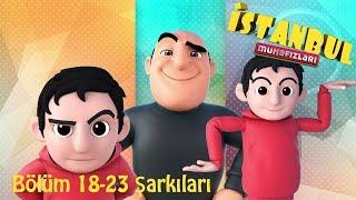İstanbul Muhafızları - Şarkılar (18-23)