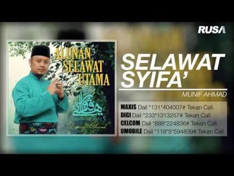 Selawat Syifa' - Munif Ahmad [Official Music Audio]