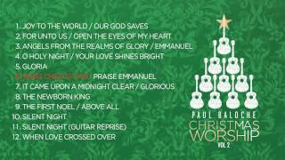 """Christmas Worship Vol. 2"" from Paul Baloche (OFFICIAL ALBUM PREVIEW)"