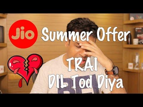 Jio Summer Offer Still Valid? Yaar TRAI Ne Dil Tod Diya