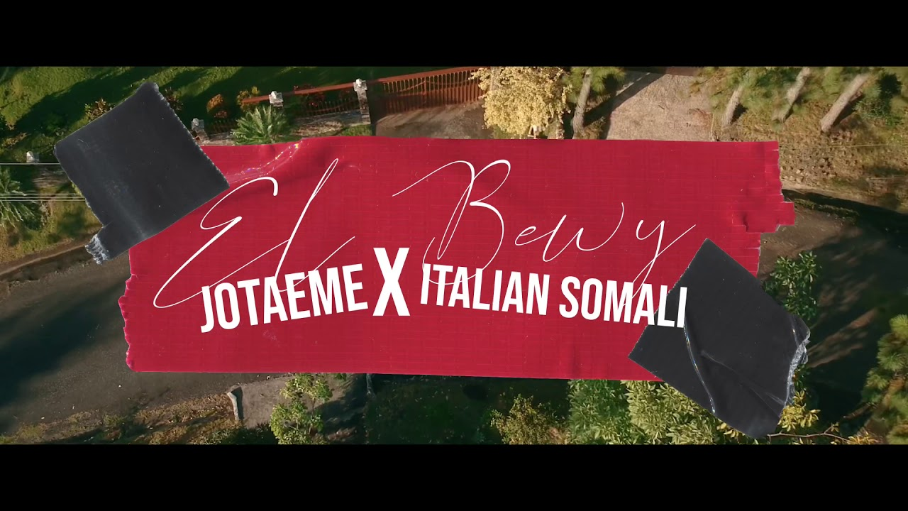 Italian Somali x Jota Eme x Monster - El Bewy (Video Oficial)