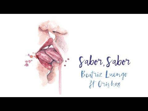 Beatriz Luengo - Sabor, Sabor (Audio) ft. Orishas