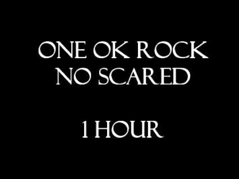 One Ok Rock - No Scared - 1 Hour!