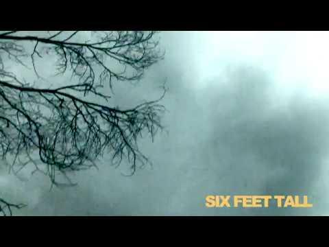 Six Feet Tall - Fear Enough