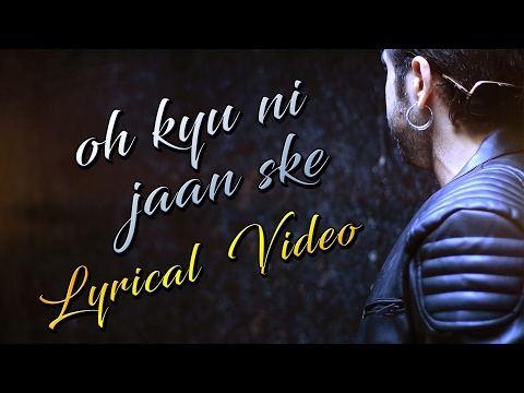 Oh Kyu Ni Jaan Ske (Lyrical Video) | Ninja...