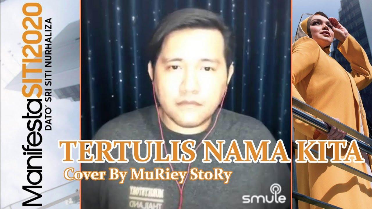 Download Dato' Sri Siti Nurhaliza - Tertulis Nama Kita (Cover By MuRiey)