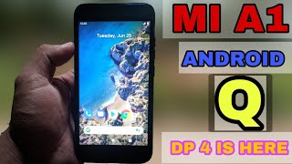 Mi A1 Android Q 10 Is Here | DP 4 FULL Review 2019 june 5 Patch | Tech Dibakar