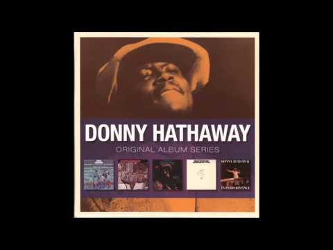 Donny Hathaway   I Love You More Than You'll Ever Know (Live)