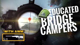 I met bridge campers!  Education with AWM😂 - PUBG MOBILE