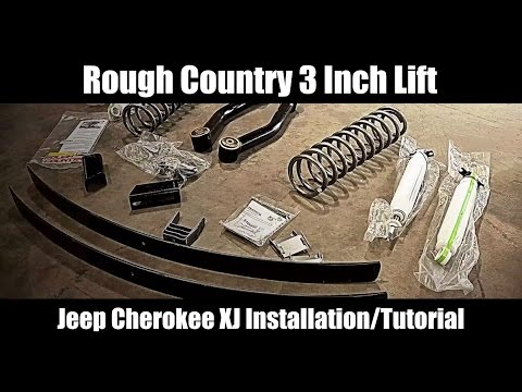 Jeep Cherokee XJ Rough Country 3 Inch Lift Kit Installation Tutorial and Review - Model # 670XN2