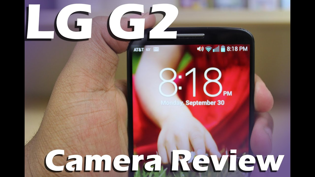 LG G2 In-depth Camera Review - YouTube