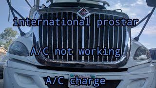 International prostar A/C not working - A/C charge - YouTubeYouTube