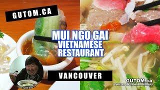 MUI NGO GAI VIETNAMESE RESTAURANT | Vancouver Food Guide Reviews - Gutom.ca